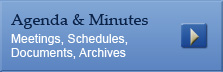 Agendas and Minutes - Meetings, Schedules, Documents, Archives